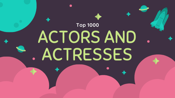 list of top 1000 actors and actresses